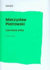Czerwona piłka Piotrowski Mieczysław