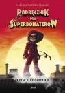 Podręcznik dla superbohaterów Tom 1 Podręcznik