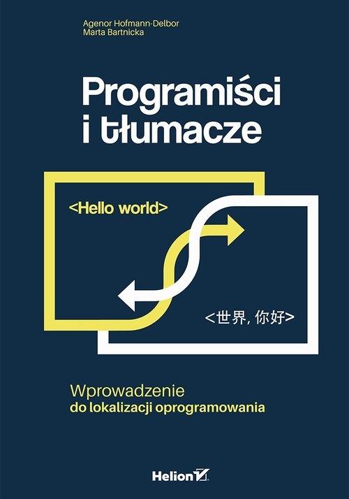 Programiści i tłumacze Hofmann-Delbor Agenor, Bartnicka Marta