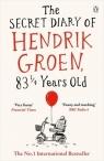 The Secret Diary of Hendrik Groen 83 1/4 Years Old Groen Hendrik