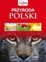 Przyroda Polski opracowanie zbiorowe
