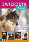 Niezwykły świat. Zwierzęta Polski