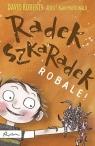 Radek Szkaradek Robale!