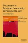Documents in European Community Environmental Law Sands