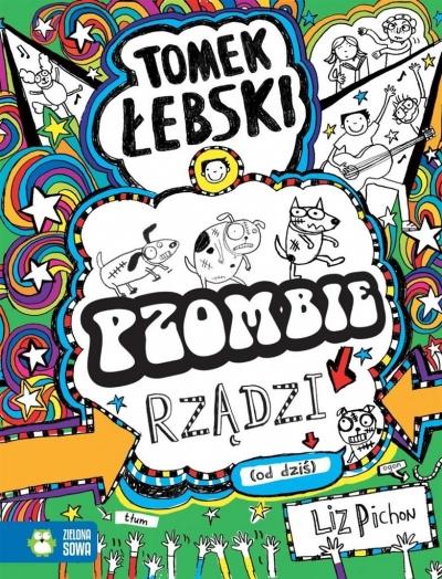 Tomek Łebski Tom 11 Pzombie rządzi! (od dziś) Liz Pichon