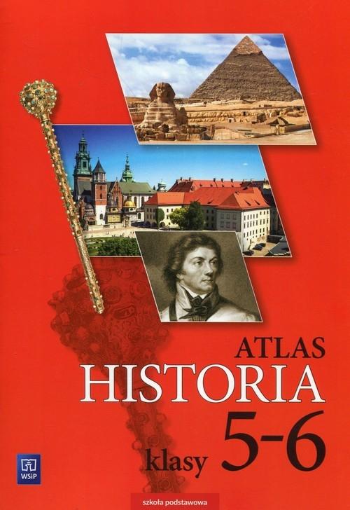 Historia. Atlas. Klasy 5-6. Szkoła podstawowa