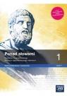 Ponad słowami 1, część 1. Podręcznik do języka polskiego dla liceum Małgorzata Chmiel, Anna Cisowska, Joanna Kościerz