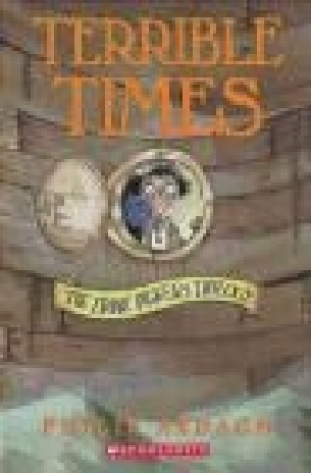 Eddie Dickens Trilogy #03 Terrible Times David Roberts, Philip Ardagh