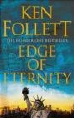 Edge of Eternity Ken Follett