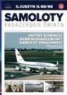Samoloty pasażerskie świata Tom 44 Iljuszyn IŁ-86/96