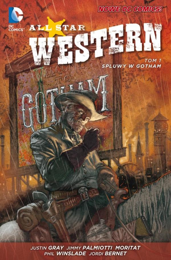 All Star Western Tom 1 Spluwy w Gotham Palmiotti Jimmy