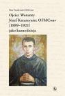 Ojciec Wenanty Józef Katarzyniec OFMConv (1889-1921) jako kaznodzieja