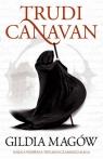 Gildia Magów Trylogia Czarnego Maga Księga 1 Canavan Trudi