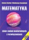 Matematyka Zbiór zadań maturalnych z rozwiązaniami