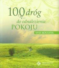 100 dróg do odnalezienia pokoju Boulvin Yves