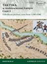 Taktyka w średniowiecznej Europie Część 2