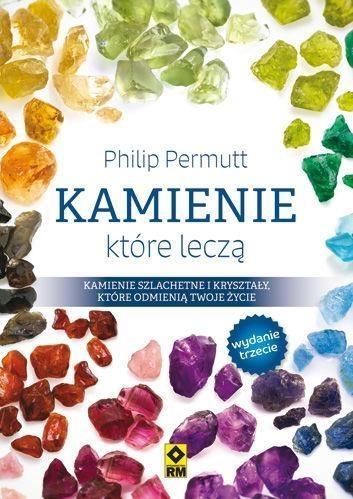 Kamienie, które leczą w.2017 Philip Permutt