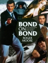 Bond on Bond Moore Roger