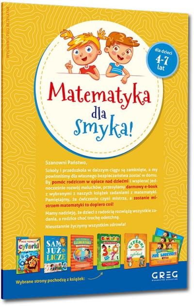 Matematyka dla smyka! Zespół redakcyjny Wydawnictwa GREG, Renata Pitala, Marta Kurdziel, Maria Zagnińska, Urszula Kamińska
