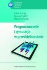 Prognozowanie i symulacja w przedsiębiorstwie z płytą CD  Maciąg Artur, Pietroń Roman, Kukla Sławomir