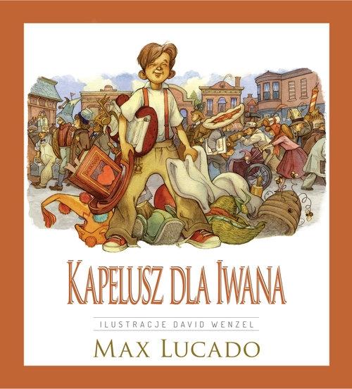 Kapelusz dla Iwana Lucado Max