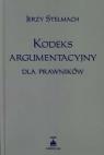Kodeks argumentacyjny dla prawników