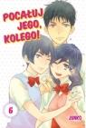Pocałuj jego, kolego! #06 Junko