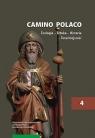 Camino Polaco Teologia-Sztuka-Historia-Teraźniejszość Tom 4