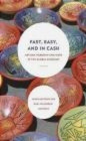 Fast, Easy, and in Cash Jason Antrosio, Rudi Colloredo-Mansfeld