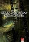 Cinematography Sztuka Operatorska