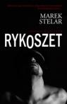 Rykoszet (Uszkodzona okładka) Stelar Marek