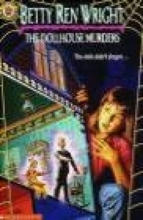 Dollhouse Murders Betty Ren Wright, B Wright