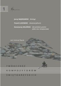 Twórczość kompozytorów świętokrzyskich. Tom 1 parca zbiorowa