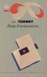 Ślady Frankensteina Turney Jon
