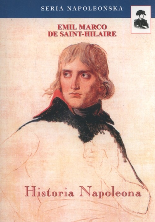 Historia Napoleona De Saint-Hilaire Emil Marco