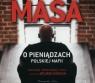 Masa o pieniądzach polskiej mafii (audiobook) Artur Górski, Tomasz Sobczak, Andrzej Hausner, Janusz Zadura, Jakub Wieczorek