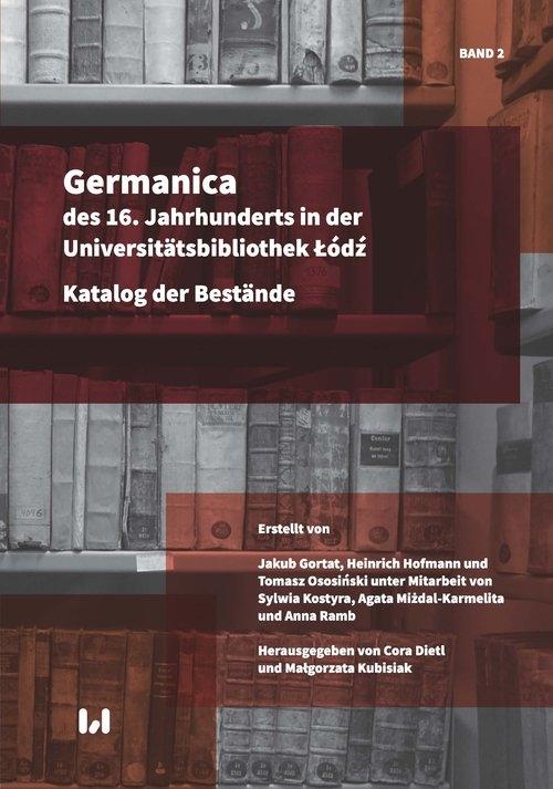 Germanica des 16. Jahrhunderts in der Universitätsbibliothek Łódź