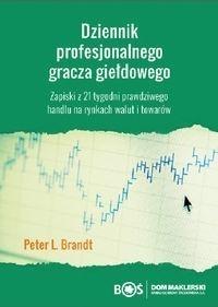 Dziennik profesjonalnego gracza giełdowego Brandt Peter