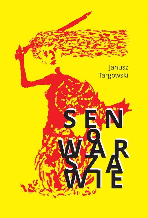 Sen o Warszawie Targowski Janusz
