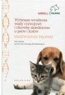 Wybrane wrodzone wady rozwojowe i choroby dziedziczne u psów i kotów