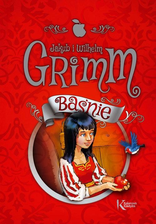Baśnie Grimm kolorowa klasyka Grimm Jakub i Wilhelm