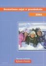 Scenariusze zajęć w przedszkolu Zima