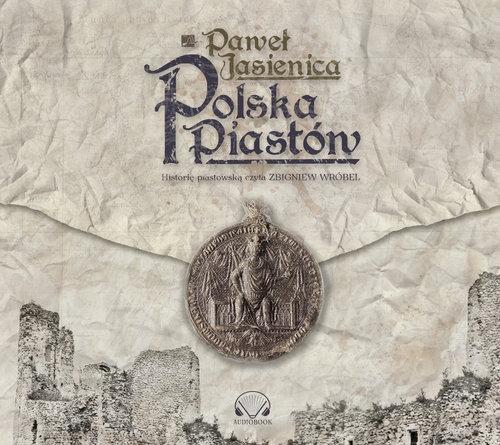 Polska Piastów (Audiobook) Jasienica Paweł