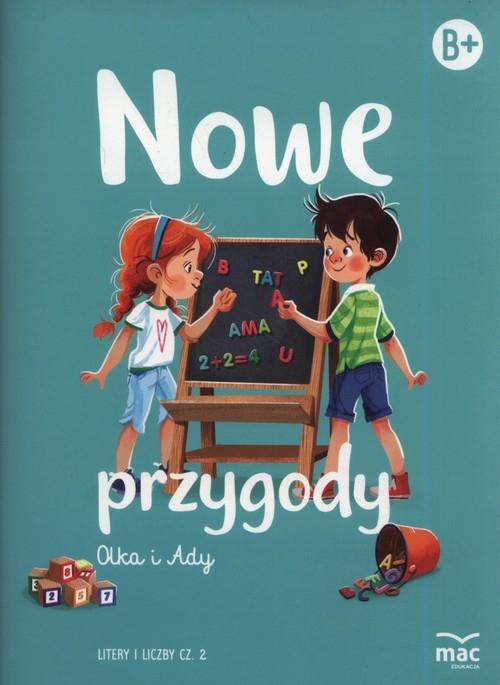 Nowe przygody Olka i Ady. Litery i liczby część 2