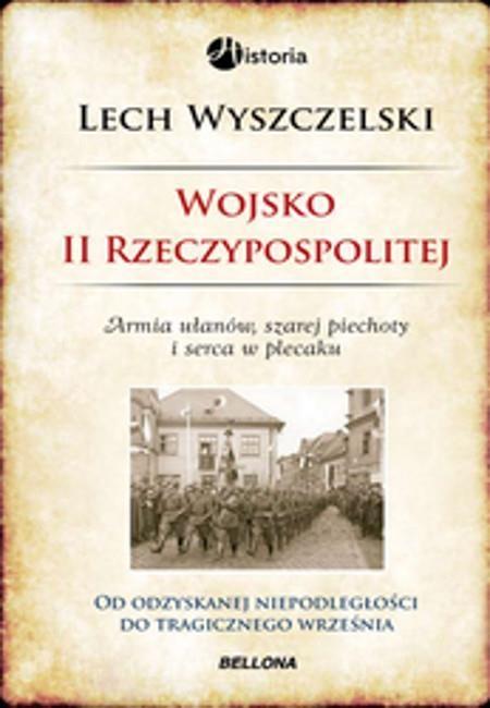 Wojsko II Rzeczypospolitej Wyszczelski Lech