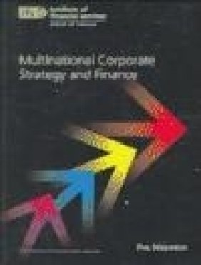 Multinational Corporate Strategy and Finance