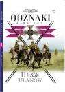 Wielka Księga Kawalerii Polskiej Odznaki Kawalerii t.11 11 Pułk Ułanów opracowanie zbiorowe