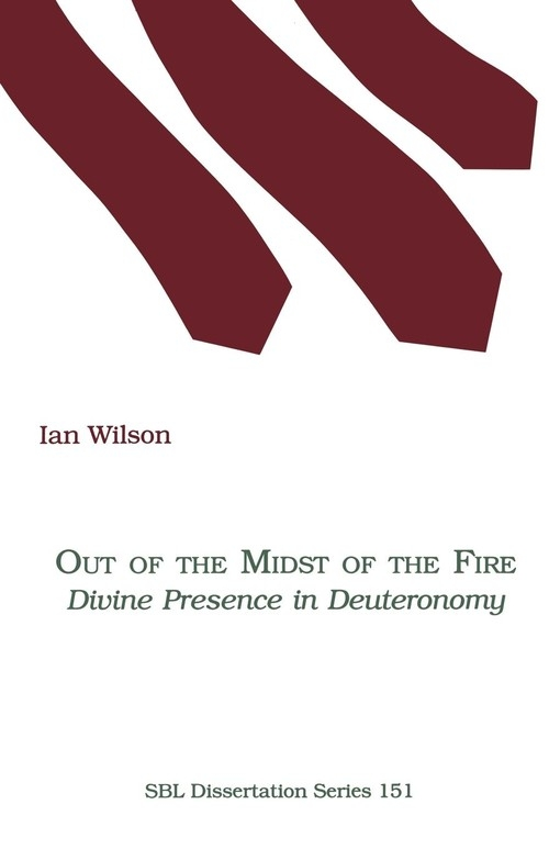 Out of the Midst of the Fire Wilson Ian