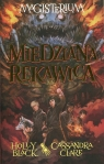 Magisterium 2 Miedziana rękawica Black Holly, Clare Cassandra