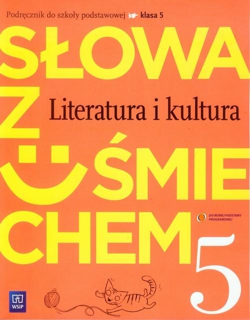 Słowa z uśmiechem 5 Literatura i kultura Podręcznik ze Słowniczkiem Horwath Ewa, Żegleń Anita